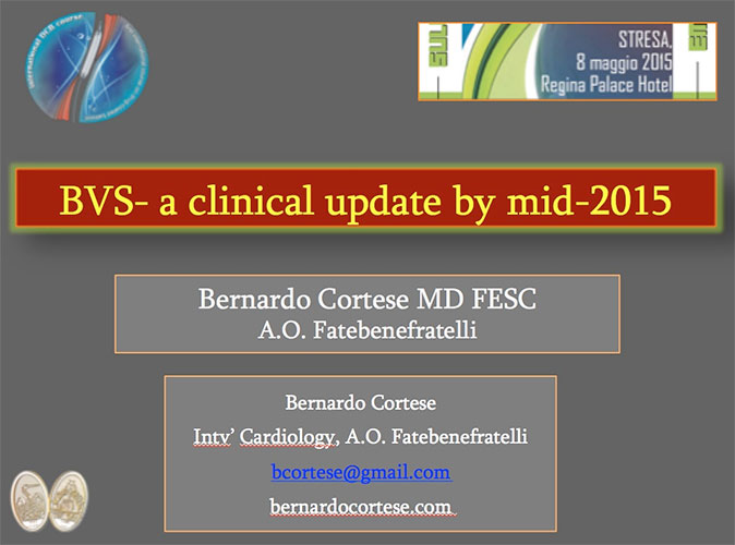 BVS- a clinical update by mid-2015