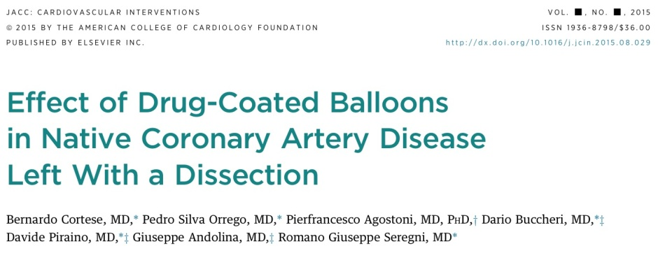Effect of drug-coated balloons in native coronary artery disease left with a dissection. J Am Coll Cardiol Intv. 2015